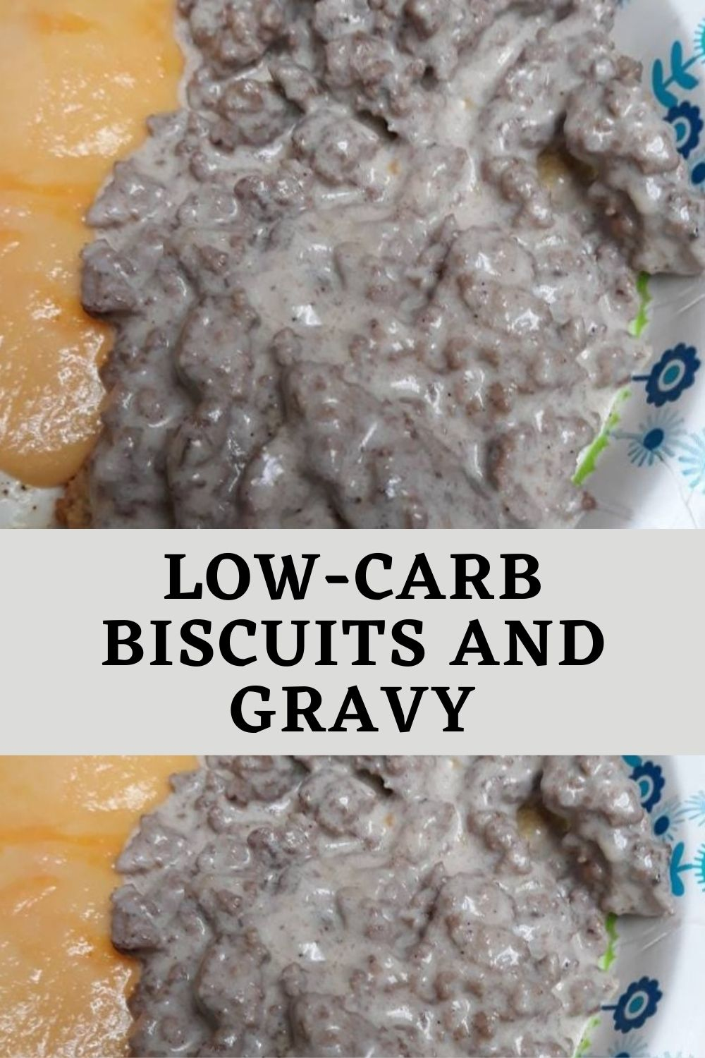 Low-carb Biscuits and Gravy (1)