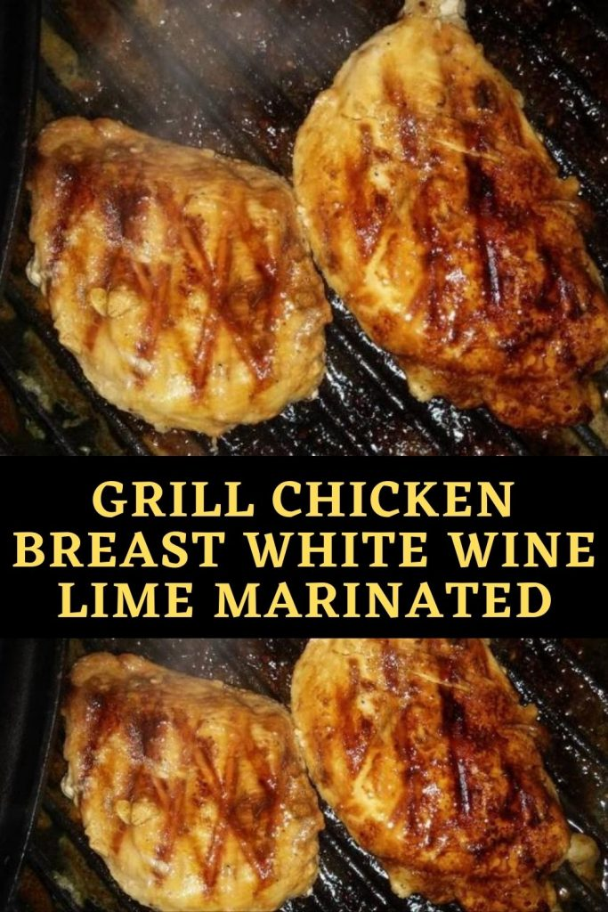 Grill Chicken Breast White Wine Lime Marinated (1)