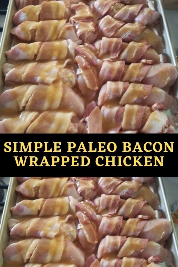 Simple paleo bacon wrapped chicken (1)