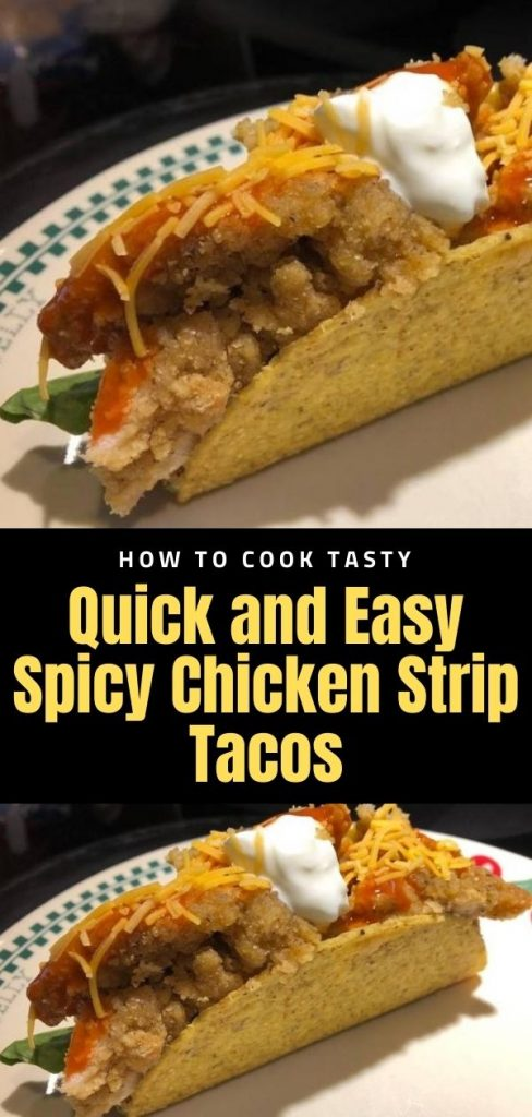 Quick and Easy Spicy Chicken Strip Tacos