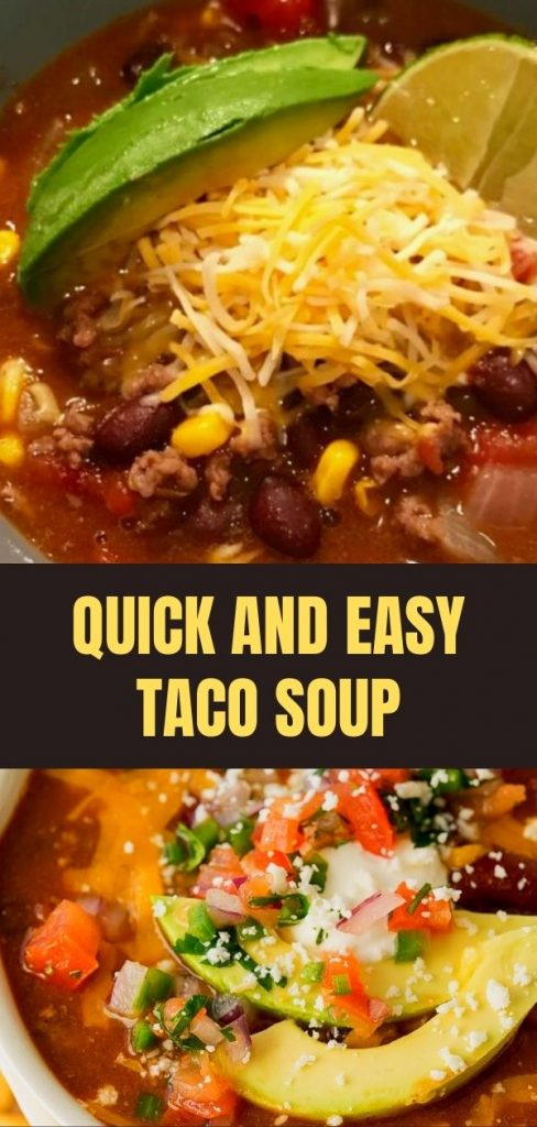 Quick and Easy Taco Soup (1)