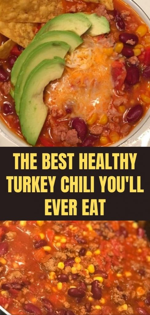 The Best Healthy Turkey Chili You'll Ever Eat (1)