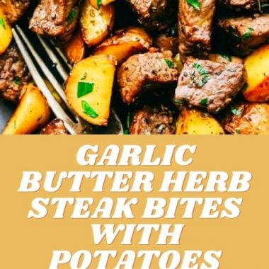 Garlic Butter Herb Steak Bites with Potatoes (3)