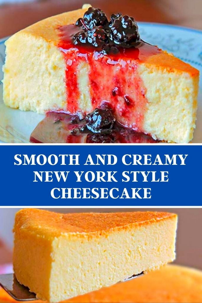 Smooth and Creamy New York Style Cheesecake Recipe #Cheesecake #Recipe