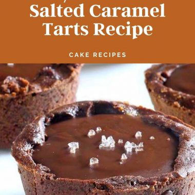 Easy Chocolate Salted Caramel Tarts Recipe #chocolatecaramel #chocolaterecipes